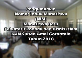Pengumuman NIM Mahasiswa Baru Fakultas Ekonomi dan Bisnis Islam Tahun 2018