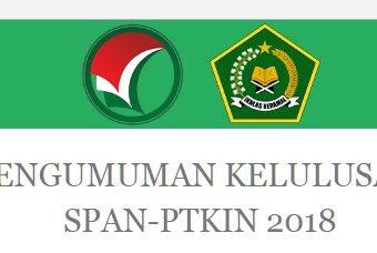 Pengumuman Hasil Seleksi SPAN PTKIN 2018