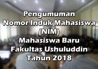 Pengumuman NIM Mahasiswa Baru Fakultas Ushuluddin dan Dakwah Tahun 2018