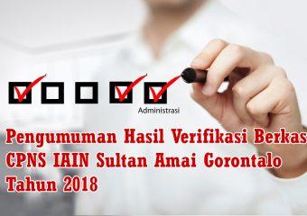 Pengumuman Hasil Seleksi Administrasi Calon Pegawai Negeri Sipil IAIN Sultan Amai Gorontalo Tahun 2018